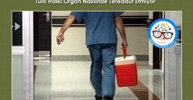 turk-halki-organ-naklinde-tereddut-etmiyor
