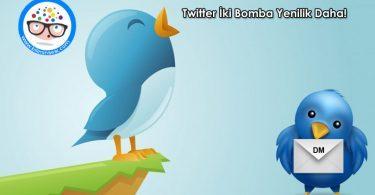 twitter-iki-bomba-yenilik-daha
