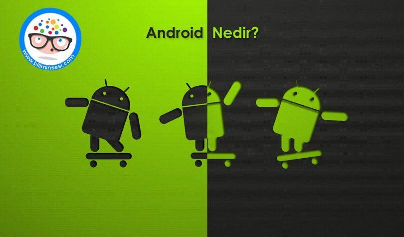 Android Nedir
