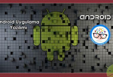 Android-uygulama-geliştirme-yazilimi